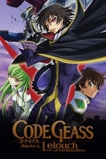 Movie Code Geass: Lelouch of the Rebellion ( 2006 )