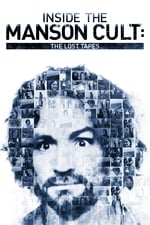 Movie Inside the Manson Cult: The Lost Tapes ( 2018 )