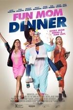 Movie Fun Mom Dinner ( 2017 )