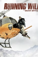 Running Wild with Bear Grylls (2014)