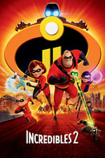 Movie Incredibles 2 ( 2018 )