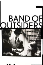 Movie Band of Outsiders ( 1964 )