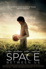 Movie The Space Between Us ( 2017 )