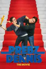 Movie Prebz og Dennis: The Movie ( 2017 )