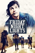 Movie Friday Night Lights ( 2006 )