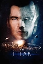 Image for movie The Titan ( 2018 )