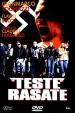 Teste rasate (1993)