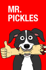 Mr. Pickles (2014)