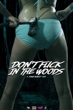 Movie Don't Fuck in the Woods ( 2016 )