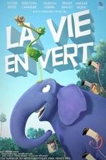 Movie La Vie En Vert ( 2013 )