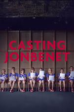 Movie Casting JonBenet ( 2017 )