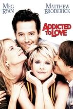 Movie Addicted to Love ( 1997 )