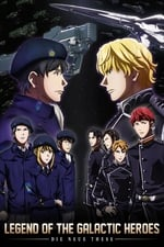Movie The Legend of the Galactic Heroes: Die Neue These ( 2018 )