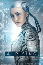 Movie A.I. Rising ( 2019 )
