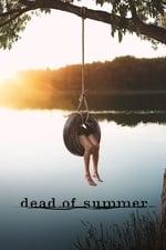 Dead of Summer (2016)