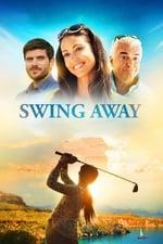 Movie Swing Away ( 2017 )