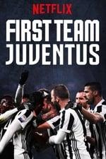 Movie First Team: Juventus ( 2018 )