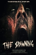 Movie The Spawning (  )