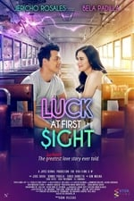 Movie Luck at First $ight ( 2017 )