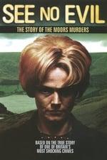 Movie See No Evil: The Moors Murders ( 2006 )