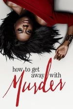 Movie How to Get Away with Murder ( 2014 )