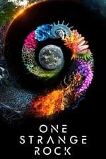 Movie One Strange Rock ( 2018 )