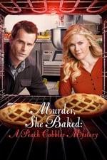 Movie Murder, She Baked: A Peach Cobbler Mystery ( 2016 )