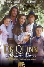 Movie Dr. Quinn, Medicine Woman ( 1993 )