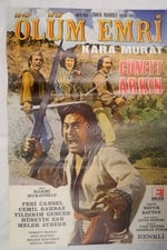 Movie Kara Murat: Ölüm Emri ( 1974 )