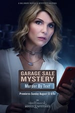 Movie Garage Sale Mystery: Murder By Text ( 2017 )