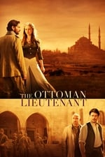 Movie The Ottoman Lieutenant ( 2017 )
