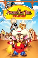 Movie An American Tail: Fievel Goes West ( 1991 )