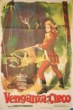 Movie Venganza en el circo ( 1954 )