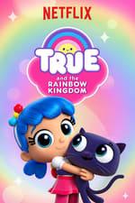 Movie True and the Rainbow Kingdom ( 2017 )
