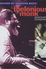 Movie Thelonious Monk - American Composer ( 1991 )