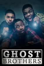Movie Ghost Brothers ( 2016 )