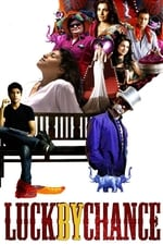 Movie Luck by Chance ( 2009 )