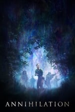 Image for movie Annihilation ( 2018 )