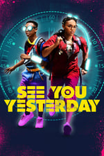 Image for movie See You Yesterday ( 2019 )