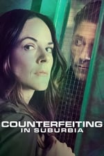 Movie Counterfeiting in Suburbia ( 2018 )