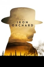Movie The Iron Orchard ( 2018 )
