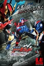 Kamen Rider Build the Movie: Be The One (2018)