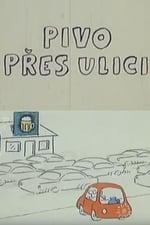 Movie Pivo pres ulici ( 1974 )