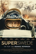 Movie Superswede: A Film About Ronnie Peterson ( 2017 )