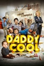 Movie Daddy Cool ( 2017 )