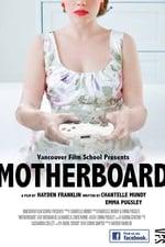Movie Motherboard ( 2016 )