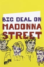 Image for movie Big Deal on Madonna Street ( 1958 )