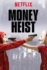 Movie Money Heist ( 2017 )