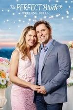 Movie The Perfect Bride: Wedding Bells ( 2018 )