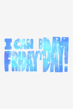 Movie I can Friday by day! ( 2015 )